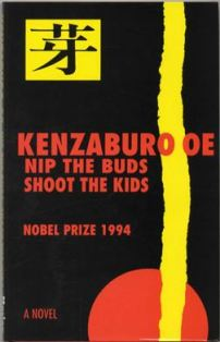 Nip the Buds, Shoot the Kids (Kenzaburo Oe)